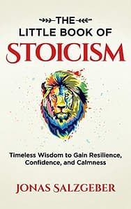 The Little Book Of Stoicism