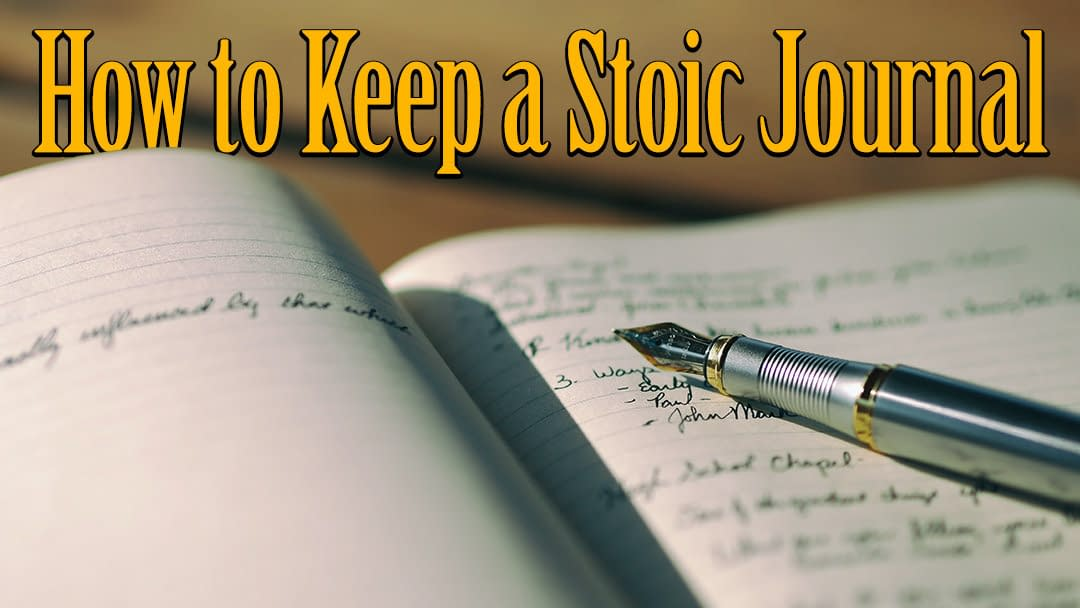 How to Keep a Stoic Journal